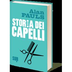 Alan Pauls Storia dei capelli